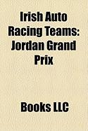 Irish Auto Racing Teams: Jordan Grand Prix