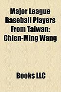 Major League Baseball Players from Taiwan: Chien-Ming Wang