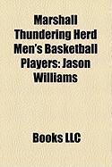 Marshall Thundering Herd Men's Basketball Players: Jason Williams