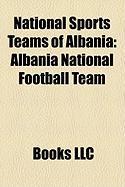 National Sports Teams of Albania: Albania National Football Team