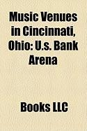 Music Venues in Cincinnati, Ohio: U.S. Bank Arena