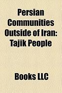 Persian Communities Outside of Iran: Tajik People, Ajam, Nakhuda