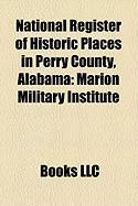 National Register of Historic Places in Perry County, Alabama: Marion Military Institute