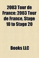 2003 Tour de France: 2003 Tour de France, Stage 10 to Stage 20