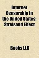 Internet Censorship in the United States: Streisand Effect, Barack Obama
