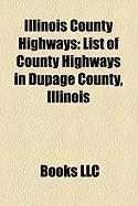 Illinois County Highways: List of County Highways in Dupage County, Illinois