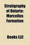 Stratigraphy of Ontario: Marcellus Formation, Utica Shale, Mamainse Point Formation