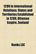 1299 in International Relations: States and Territories Established in 1299, Ottoman Empire, Zeeland