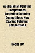 Australasian Debating Competitions: Australian Debating Competitions, New Zealand Debating Competitions