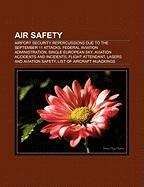 Air Safety: Airport Security Repercussions Due to the September 11 Attacks, Federal Aviation Administration, Single European Sky