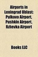 Airports in Leningrad Oblast: Pulkovo Airport