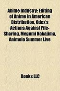 Anime Industry: Editing of Anime in American Distribution