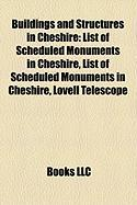 Buildings and Structures in Cheshire: List of Scheduled Monuments in Cheshire