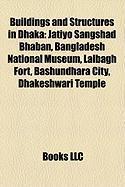 Buildings and Structures in Dhaka: Jatiyo Sangshad Bhaban