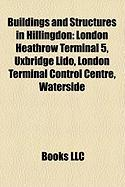 Buildings and Structures in Hillingdon: London Heathrow Terminal 5