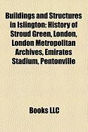 Buildings and Structures in Islington: History of Stroud Green, London