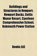 Buildings and Structures in Newport: Newport Docks