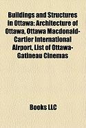 Buildings and Structures in Ottawa: Architecture of Ottawa