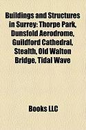 Buildings and Structures in Surrey: Thorpe Park