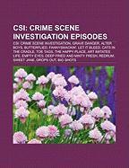 Csi: Crime Scene Investigation Episodes: Csi: Crime Scene Investigation, Grave Danger, Alter Boys, Butterflied, Fannysmacki