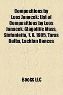 Compositions by Leo Jana?ek: List of Compositions by Leo Jana?ek