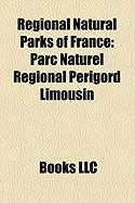 Regional Natural Parks of France: Parc Naturel Rgional Prigord Limousin