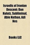Israelis of Iranian Descent: Dan Halutz