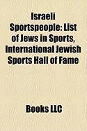 Israeli Sportspeople: List of Jews in Sports