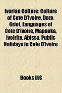 Ivorian Culture: Culture of C Te D'Ivoire