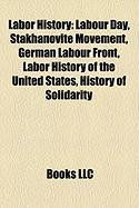 Labor History: Labor History of the United States