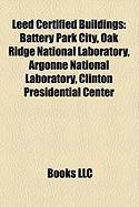 Leed Certified Buildings: Clinton Presidential Center