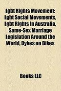 Lgbt Rights Movement: Lgbt Social Movements, Lgbt Rights in Australia, Same-Sex Marriage Legislation Around the World, Dykes on Bikes