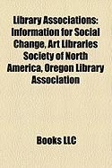 Library Associations: Information for Social Change