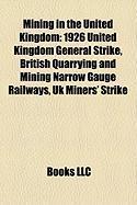 Mining in the United Kingdom: British Quarrying and Mining Narrow Gauge Railways