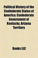 Political History of the Confederate States of America: Confederate Government of Kentucky