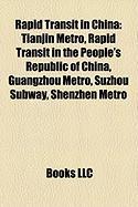 Rapid Transit in China: Tianjin Metro