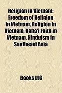 Religion in Vietnam: Freedom of Religion in Vietnam