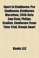 Sport in Eindhoven: Psv Eindhoven