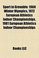 Sport in Grenoble: 1968 Winter Olympics