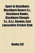 Sport in Blackburn: Blackburn Rovers F.C.