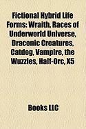 Fictional Hybrid Life Forms: Wraith