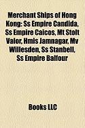 Merchant Ships of Hong Kong: SS Empire Candida