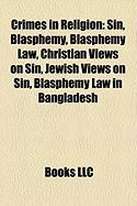Crimes in Religion: Blasphemy Law