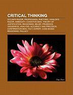 Critical Thinking: OCCAM's Razor, Propaganda, Rhetoric, Hanlon's Razor, Ambiguity, Cognitive Bias, Theory of Justification, Reasoning, Be