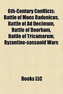 6th-Century Conflicts: Byzantine-Sassanid Wars