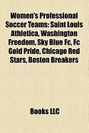 Women's Professional Soccer Teams: Saint Louis Athletica