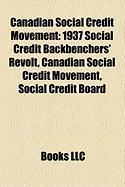 Canadian Social Credit Movement: 1937 Social Credit Backbenchers' Revolt
