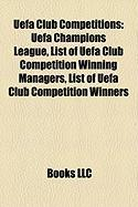 Uefa Club Competitions: List of Uefa Club Competition Winning Managers