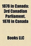 1878 in Canada: 3rd Canadian Parliament