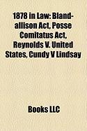 1878 in Law: Posse Comitatus ACT